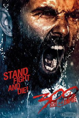 300: Rise of an Empire Poster Stand, Fight & Die!