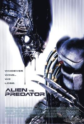 Alien vs. Predator Poster Whoever wins... we lose