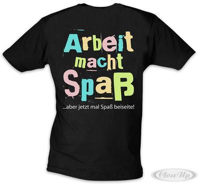 Arbeit macht Spaß T-Shirt