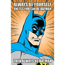 Batman Poster Always Be