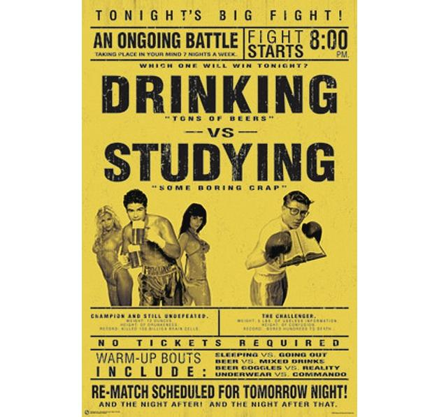 DRINKING VS STUDYING POSTER