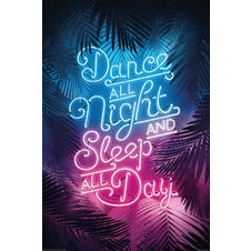 Dance All Night And Sleep All