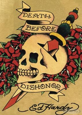 Ed Hardy Death before Dishonor