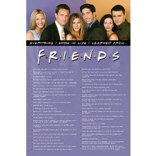 Friends Poster Everything I