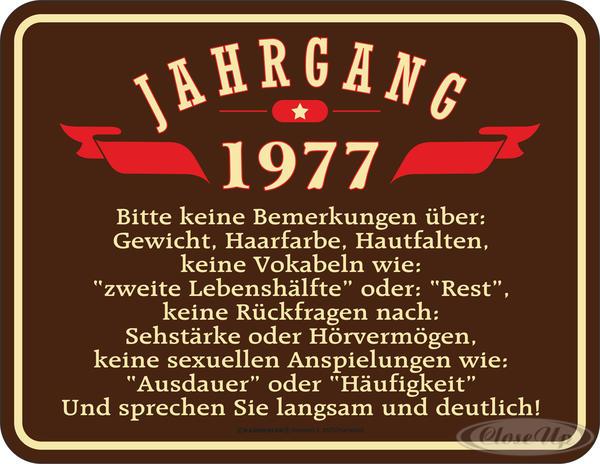 40. Geburtstag Jahrgang 1977 Blechschild