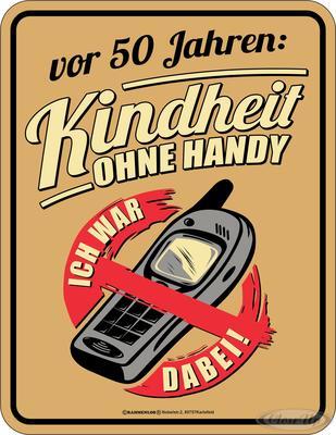 50. Geburtstag: Kindheit ohne Handy Blechschild