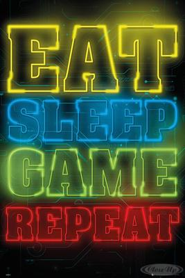 Gaming Poster Eat Sleep Game Repeat