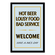 Hot Beer, Lousy Food, Bad
