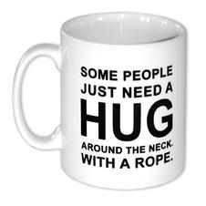 Hug Kaffeetasse Some People