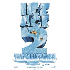Ice Age 2 The Meltdown Poster