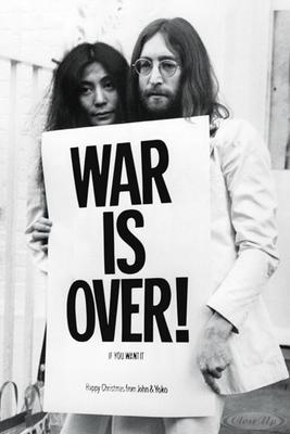 John Lennon & Yoko Ono Poster War Is Over!