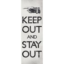 Keep Out And Stay Out Poster