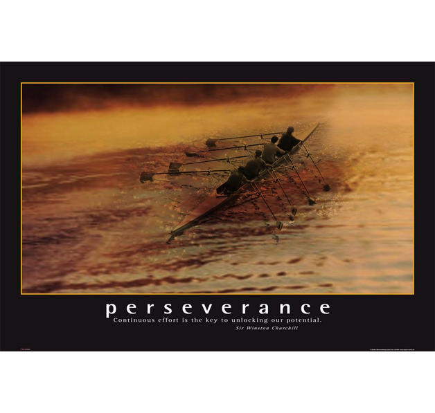 Persistence Motivational Quotes: Perseverance Poster Continuous Effort Is The Key