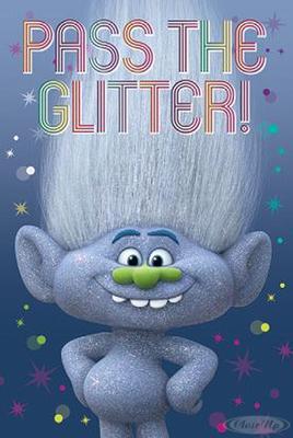 Trolls Poster Diamond Guy Pass the Glitter!
