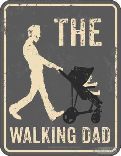 The Walking Dad Blechschild
