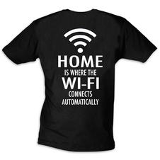 """Home is where the Wi-Fi connects automatically"" T-Shirt"