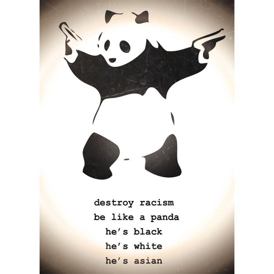destroy racism banksy poster panda poster kleinformat jetzt im shop bestellen close up gmbh. Black Bedroom Furniture Sets. Home Design Ideas