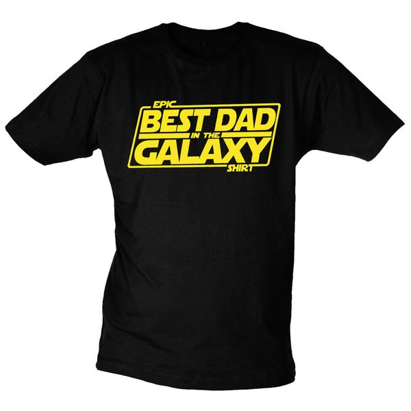Epic Best Dad In The Galaxy