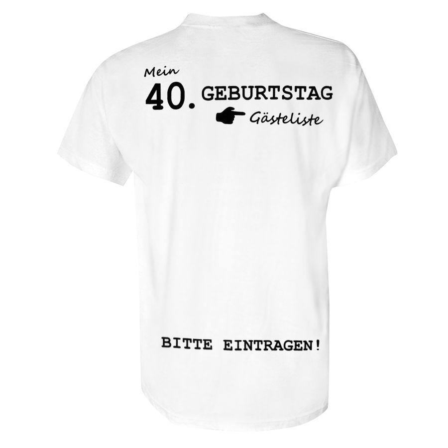 Mein 40 Geburtstag T Shirt