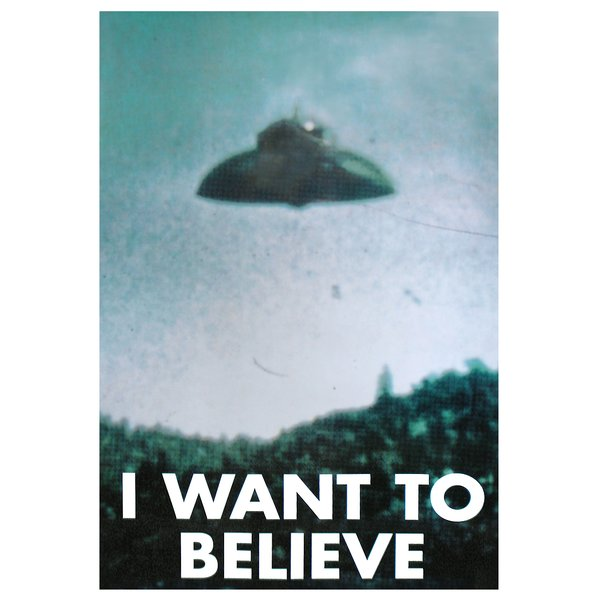 UFO Poster I Want To Believe
